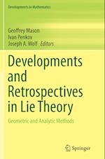 Developments and Retrospectives in Lie Theory (Developments in Mathematics, nr. 37)