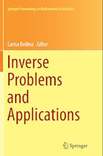 Inverse Problems and Applications (Springer Proceedings in Mathematics and Statistics, nr. 120)