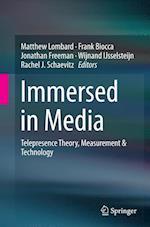 Immersed in Media