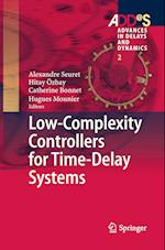 Low-Complexity Controllers for Time-Delay Systems (Advances in Delays and Dynamics, nr. 2)