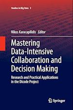 Mastering Data-Intensive Collaboration and Decision Making (Studies in Big Data, nr. 5)
