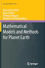 Mathematical Models and Methods for Planet Earth (Springer Indam Series, nr. 6)
