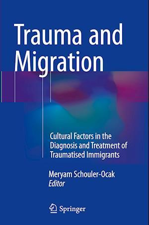 Bog, paperback Trauma and Migration af Meryam Schouler-Ocak
