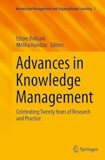 Advances in Knowledge Management (Knowledge Management and Organizational Learning, nr. 1)