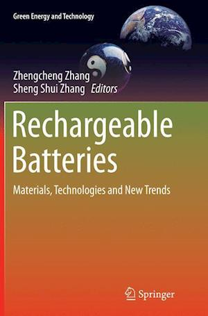 Bog, hæftet Rechargeable Batteries : Materials, Technologies and New Trends