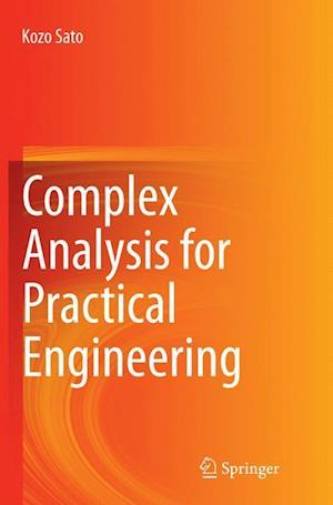 Complex Analysis for Practical Engineering