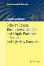 Sobolev Spaces, Their Generalizations and Elliptic Problems in Smooth and Lipschitz Domains (Springer Monographs in Mathematics)