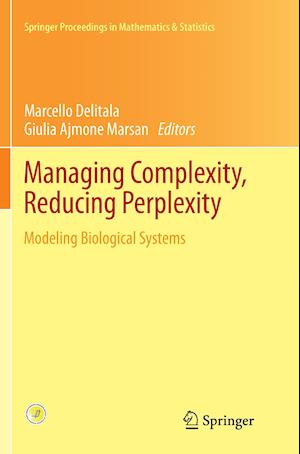 Managing Complexity, Reducing Perplexity : Modeling Biological Systems
