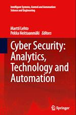 Cyber Security: Analytics, Technology and Automation (Intelligent Systems, Control and Automation: Science and Engineering, nr. 78)
