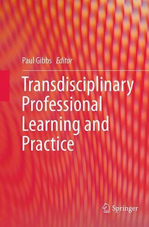 Transdisciplinary Professional Learning and Practice
