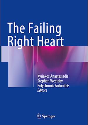 Bog, paperback The Failing Right Heart af Kyriakos Anastasiadis