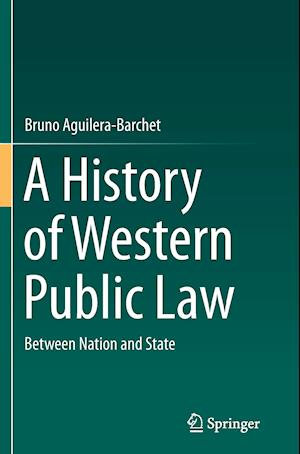 A History of Western Public Law : Between Nation and State