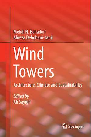 Wind Towers : Architecture, Climate and Sustainability