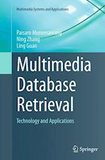 Multimedia Database Retrieval (Multimedia Systems and Applications)