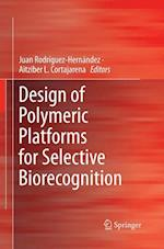 Design of Polymeric Platforms for Selective Biorecognition