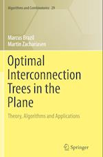 Optimal Interconnection Trees in the Plane (ALGORITHMS AND COMBINATORICS, nr. 29)