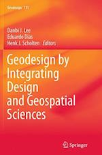 Geodesign by Integrating Design and Geospatial Sciences (GEOJOURNAL LIBRARY, nr. 111)