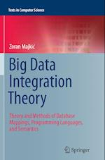 Big Data Integration Theory (Texts in Computer Science)