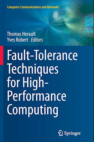Bog, paperback Fault-Tolerance Techniques for High-Performance Computing af Thomas Herault