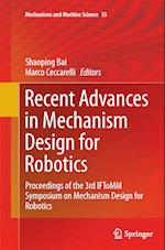 Recent Advances in Mechanism Design for Robotics (Mechanisms and Machine Science, nr. 33)