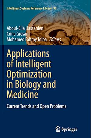 Bog, paperback Applications of Intelligent Optimization in Biology and Medicine af Aboul-Ella Hassanien