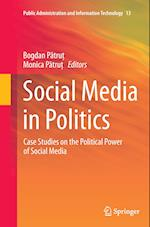 Social Media in Politics (Public Administration and Information Technology, nr. 13)