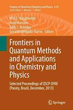 Frontiers in Quantum Methods and Applications in Chemistry and Physics (Progress in Theoretical Chemistry & Physics, nr. 29)