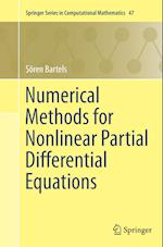 Numerical Methods for Nonlinear Partial Differential Equations (SPRINGER SERIES IN COMPUTATIONAL MATHEMATICS, nr. 47)