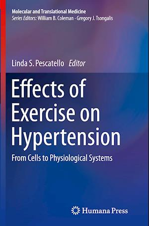 Bog, paperback Effects of Exercise on Hypertension af Linda S. Pescatello