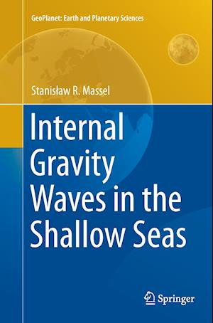 Bog, paperback Internal Gravity Waves in the Shallow Seas af Stanislaw R. Massel