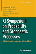 XI Symposium on Probability and Stochastic Processes (PROGRESS IN PROBABILITY, nr. 69)