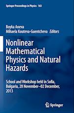 Nonlinear Mathematical Physics and Natural Hazards (SPRINGER PROCEEDINGS IN PHYSICS, nr. 163)