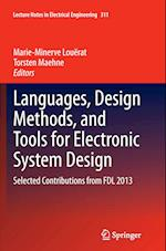 Languages, Design Methods, and Tools for Electronic System Design (Lecture Notes in Electrical Engineering, nr. 311)