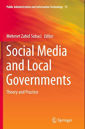 Bog, paperback Social Media and Local Governments af Mehmet Zahid Sobaci