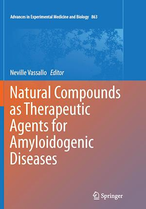 Bog, paperback Natural Compounds as Therapeutic Agents for Amyloidogenic Diseases af Neville Vassallo