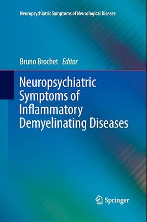 Bog, hæftet Neuropsychiatric Symptoms of Inflammatory Demyelinating Diseases