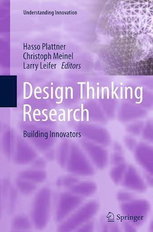 Design Thinking Research : Building Innovators