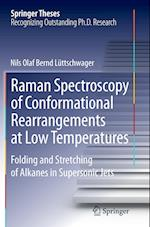 Raman Spectroscopy of Conformational Rearrangements at Low Temperatures (Springer Theses)