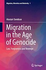 Migration in the Age of Genocide (Migration Minorities and Modernity, nr. 1)