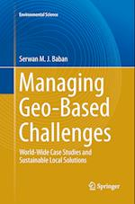 Managing Geo-Based Challenges (Environmental Science and Engineering)