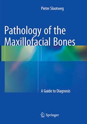 Bog, paperback Pathology of the Maxillofacial Bones af Pieter J. Slootweg