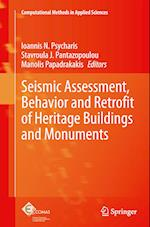 Seismic Assessment, Behavior and Retrofit of Heritage Buildings and Monuments (Computational Methods In Applied Sciences, nr. 37)