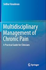 Multidisciplinary Management of Chronic Pain
