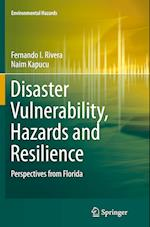 Disaster Vulnerability, Hazards and Resilience (Environmental Hazards)