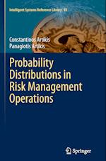 Probability Distributions in Risk Management Operations (Intelligent Systems Reference Library, nr. 83)