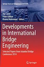Developments in International Bridge Engineering (Springer Tracts on Transportation and Traffic, nr. 9)