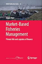 Market-Based Fisheries Management (Mare Publication Series, nr. 16)