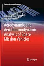 Aerodynamic and Aerothermodynamic Analysis of Space Mission Vehicles (Springer Aerospace Technology)