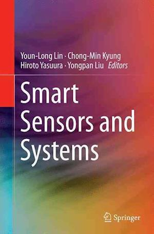 Bog, paperback Smart Sensors and Systems af Youn-Long Lin