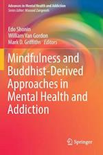 Mindfulness and Buddhist-Derived Approaches in Mental Health and Addiction (Advances in Mental Health and Addiction)